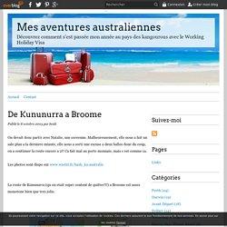 De Kununurra a Broome - Mes aventures australiennes