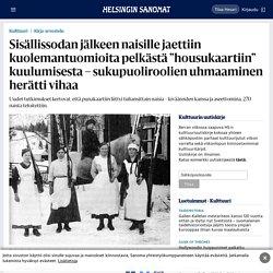"""Sisällissodan jälkeen naisille jaettiin kuolemantuomioita pelkästä """"housukaartiin"""" kuulumisesta – sukupuoliroolien uhmaaminen herätti vihaa - Päivän lehti 4.5.2017 - HS.fi"""
