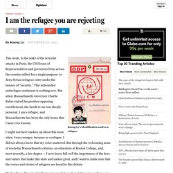 Kuong Ly: I am the refugee you are rejecting