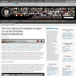 Vers les cabinets d'estampes en ligne : Le cas du Virtuelles Kupferstichkabinett