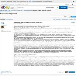 Kupowanie jak nie dać się oszukać, a co jeśli już ... - Społeczność eBay