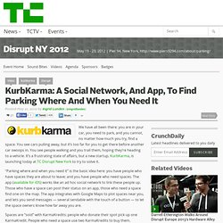 KurbKarma: A Social Network, And App, To Find Parking Where And When You Need It
