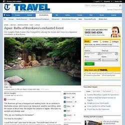 Baths of Kurokawa's enchanted forest