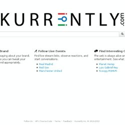 Kurrently - real-time social media search engine
