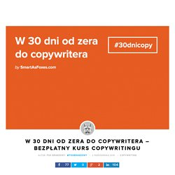 Kurs copywritingu - W 30 dni od zera do copywritera