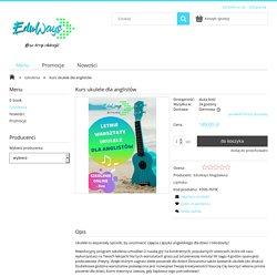Kurs ukulele dla anglistów EduWays