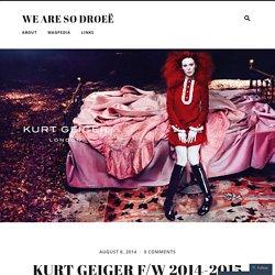 Kurt Geiger F/W 2014-2015