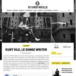 Kurt Vile, le songe writer