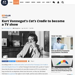 Kurt Vonnegut's Cat's Cradle to become a TV show