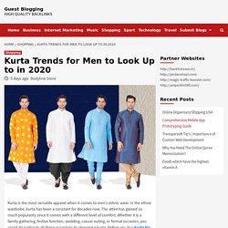 Top 7 Kurta Trends for Men in 2020