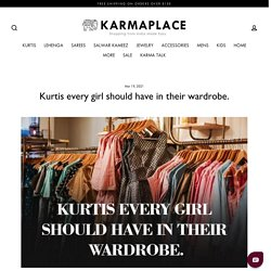 Kurtis every girl should have in their wardrobe - KarmaPlace Blog – KARMAPLACE.COM