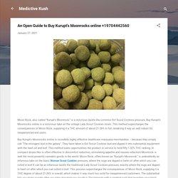 An Open Guide to Buy Kurupt's Moonrocks online +19704442560
