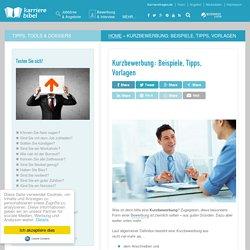 Kurzbewerbung: Beispiele, Tipps, Checklisten, kostenlose Vorlagen