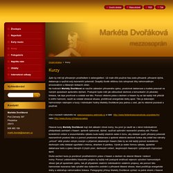 Markéta Dvořáková, mezzosoprán