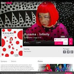 Kusama : Infinity en VoD - Film de Heather Lenz