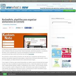 KustomNote, plantillas para organizar anotaciones en Evernote
