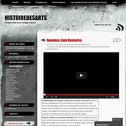 Guernica, Emir Kusturica « dnbhistoiredesarts