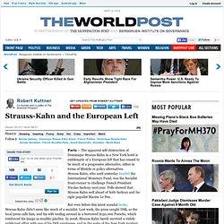 Robert Kuttner: Strauss-Kahn and the European Left