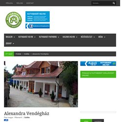 Alexandra Vendégház - Kutyabarát szállások - hotelek, panziók, vendégházak