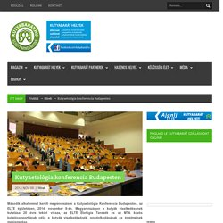 Kutyaetológia konferencia Budapesten - Kutyabarát.hu - Hírek