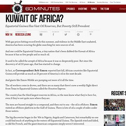 Kuwait Of Africa? - 60 Minutes