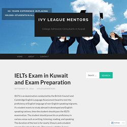 IELTs Exam in Kuwait and Exam Preparation