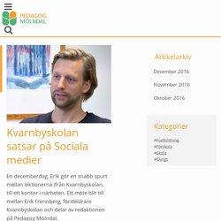 Kvarnbyskolan satsar på Sociala medier - Mölndal