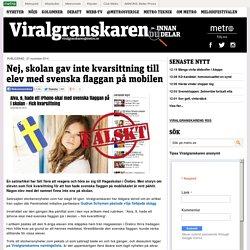 Nej, skolan gav inte kvarsittning till elev med svenska flaggan på mobilen