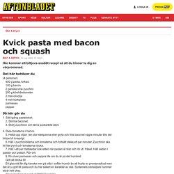 Kvick pasta med bacon och squash