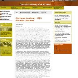 Dansk Kvindebiografisk Leksikon - Christence Kruckow