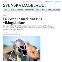 Få kvinnor med i vår tids vikingakultur
