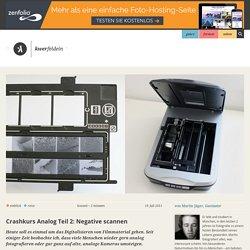 Crashkurs Analoge Fotografie Teil 2: Negative scannen