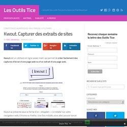 Kwout. Capturer des extraits de sites – Les Outils Tice