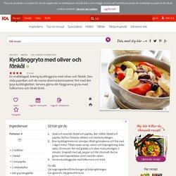 Kycklinggryta med oliver och fänkål