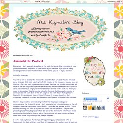 Ms. Kymeth's Blog: Annunaki Diet Protocol