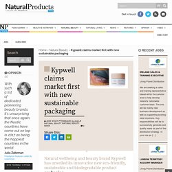 Kypwell claims market first with new sustainable packaging -