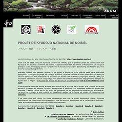 AKVM - Le projet de kyudojo National à Noisiel