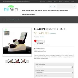 L-240 Pedicure Chair