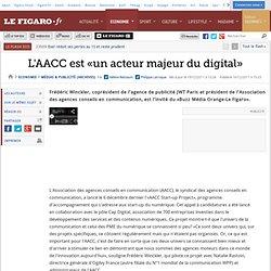 Médias & Publicité : L'AACC est «un acteur majeur du digital»