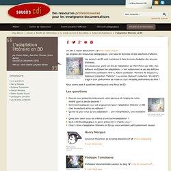 Savoirs CDI: L'adaptation littéraire en BD - reseau-canope.fr