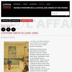 L'affaire Dreyfus (1894-1906)