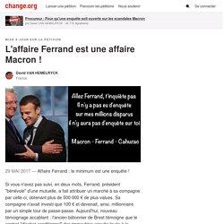L'affaire Ferrand est une affaire Macron