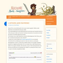 L'affaire Jade Raymond
