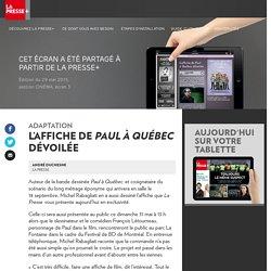 L'affiche de « Paul à Québec » dévoilée
