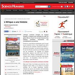 L'Afrique a une histoire - Catherine Coquery-Vidrovitch, article Histoire