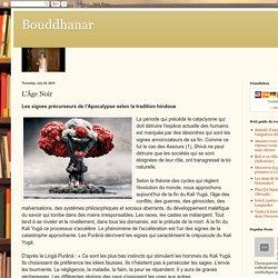 Bouddhanar: L'Âge Noir