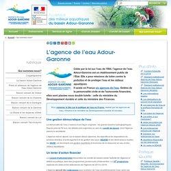 L'agence de l'eau Adour-Garonne