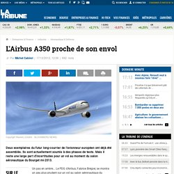 L'Airbus A350 proche de son envol