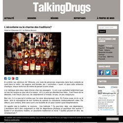 L'alcoolisme ou le charme des traditions?