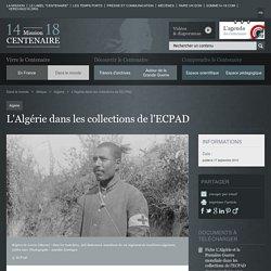 L'Algérie dans les collections de l'ECPAD